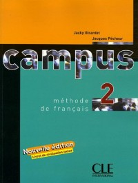 Campus 2 : Méthode de français, avec livret de civilisation