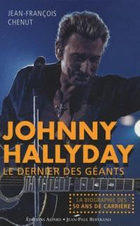 Johnny Hallyday : Le dernier des géants
