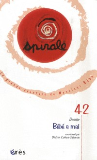 Spirale, n° 42. Bébé a mal