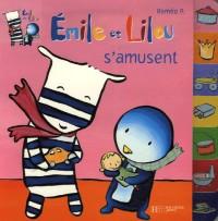 Emile et Lilou s'amusent