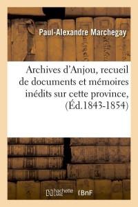 Archives d Anjou  ed 1843 1854