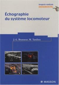 Echographie du système locomoteur