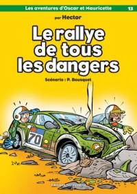Rallye de tous les dangers