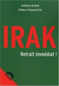 Irak : Retrait immédiat !