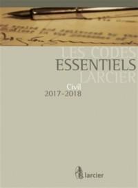 Code essentiel Larcier - Civil 2017-2018