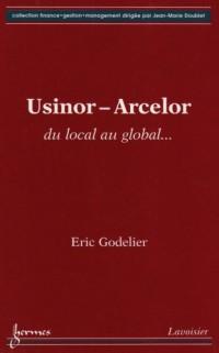 Usinor - Arcelor : du local au global