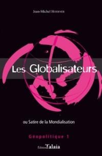 Les Globalisateurs ou Satire de la mondialisation