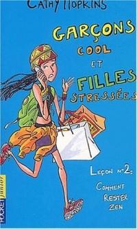 Les Filles, tome 14 : Garçons cool et filles stressées