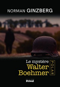 Le mystère Walter Boehmer