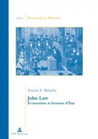 John Law: Economiste Et Homme D?etat