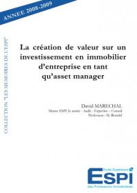 La création de valeur sur un investissement en immobilier d'entreprise en tant qu'asset manager