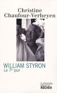 William Styron : Le 7e Jour