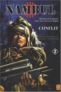 Nambul, Tome 2 : Conflit : Histoire de la guerre entre la Corée et le Japon