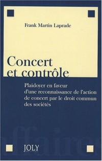 Concert et Contrôle : plaidoyer en faveur d'une reconnaissance de l'action de concert par le droit commun des sociétés