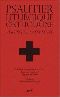 Psautier liturgique orthodoxe : Version de la Septante