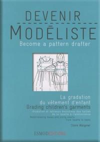 Devenir modéliste : La gradation et les évolutions du vêtement d'enfant