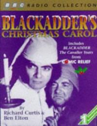 Blackadder's Christmas Carol: Includes Comic Relief Blackadder - The Cavalier Years
