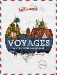 Voyages: tout un monde à explorer