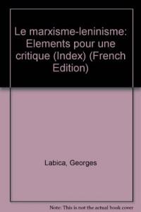 Le Marxisme-léninisme : éléments pour une critique (Index)