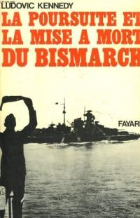 La poursuite et la mise ? mort du Bismarck.