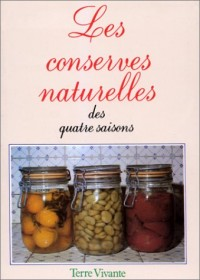 Les conserves naturelles des quatre saisons