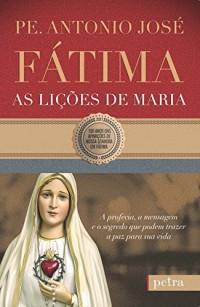 Fátima, as Lições de Maria (Em Portuguese do Brasil)