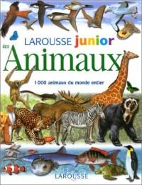 Larousse junior des animaux  1000 animaux du monde entier