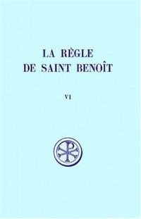 La règle de saint Benoît, tome 6