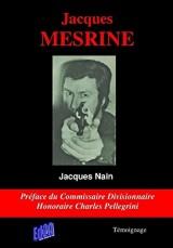 Jacques MESRINE - Préface de Charles Pellegrini