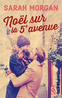 Noël sur la 5e avenue: direction New York pour un Noël romantique et Manhattan sous la neige