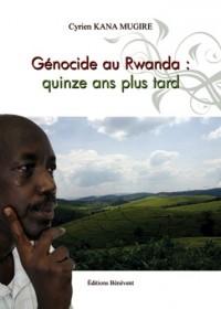 Genocide au Rwanda Quinze Ans Plus Tard