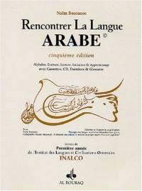 Rencontrer la langue arabe : Niveau 1 INALCO (2CD audio)