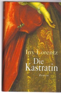Die Kastratin (Livre en allemand)