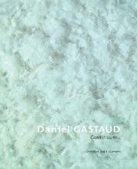 Daniel Gastaud, continuum
