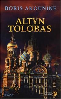 Nicholas Fandorine, Tome 1 : Altyn Tolobas