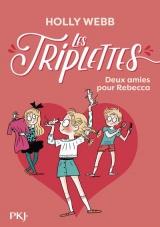 Les Triplettes - Tome 4 la Nouvelle Amie de Rebecca - Vol04 [Poche]