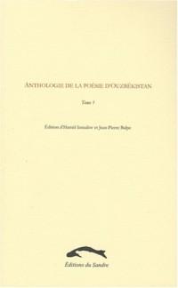 Anthologie de la poésie d'Ouzbékistan, Tome 1