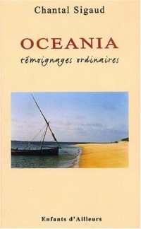 Oceania : Témoignages ordinaires