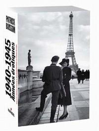 1940-1945 : Années érotiques : Coffrets en 2 volumes : Vichy ou les infortunes de la vertu ; De la Grande Prostituée à la revanche des mâles