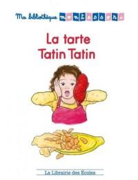 La tarte Tatin Tatin