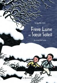 Frère Lune et Soeur Soleil : Un conte de Corée