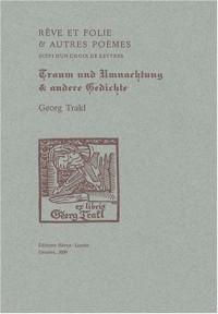 Rêve et folie et autres poèmes : Lettres choisies, édition bilingue français-allemand
