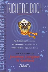Chroniques des furets (coffret 3 volumes)