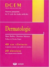 Dermatologie : 40 cas cliniques, 20 dossiers