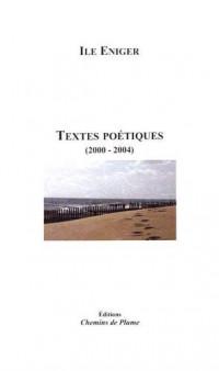 Textes poétiques (2000-2004)