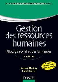 Gestion des ressources humaines - 9e éd. - Pilotage social et performances