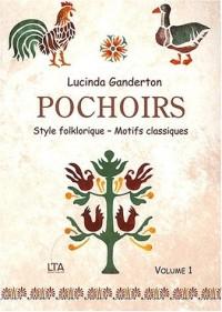 Pochoirs, volume 1 : Style folklorique, motifs classiques