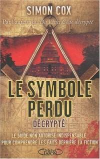 Le Symbole perdu décrypté