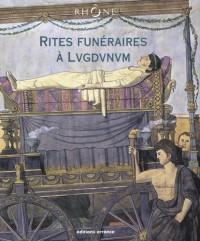 Rites funéraires à Lugdunum
