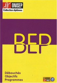 Les BEP : Débouchés, programmes, poursuite d'études